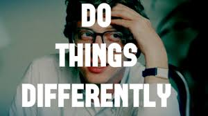 Do Things Differently
